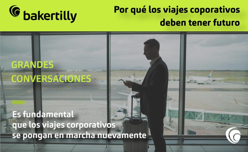¿Por qué los viajes corporativos deben tener futuro?