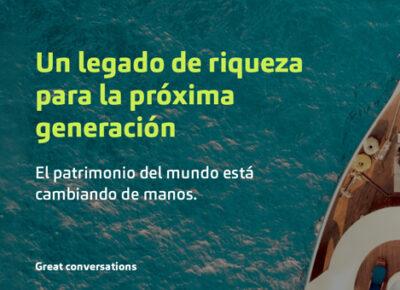 UN LEGADO DE RIQUEZA PARA LA PRÓXIMA GENERACIÓN