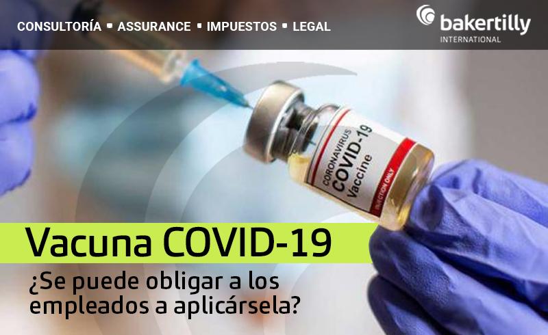 Vacuna COVID-19 ¿Se puede obligar a los empleados a aplicársela?
